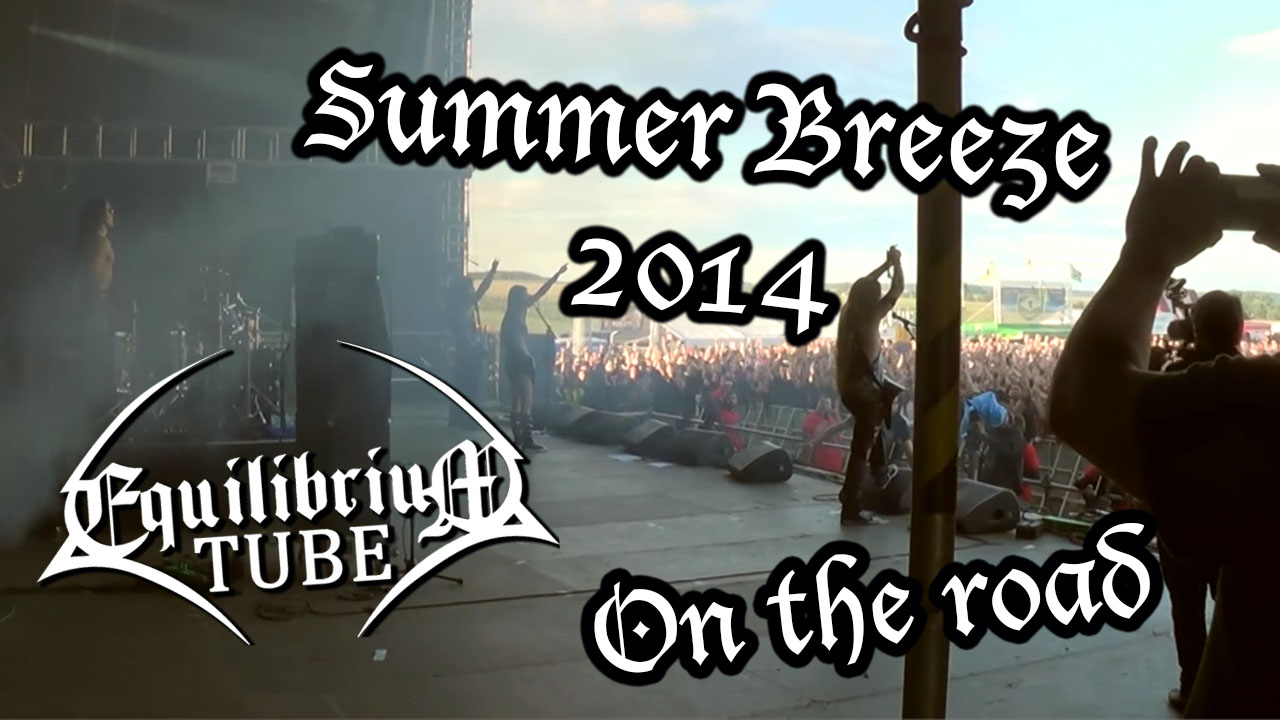 Equilibrium - On the road - Summer Breeze 2014